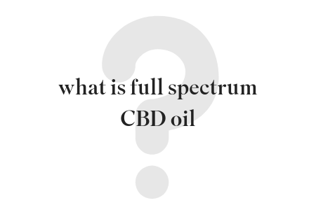 what is full spectrum cbd oil